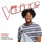 Domenic Haynes - Love Is A Losing Game [The Voice Performance]