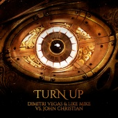 Dimitri Vegas & Like Mike - Turn Up