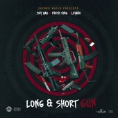 Sky Bad  &  Fresh King  &  Leyavo - Long & Short Gun