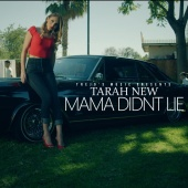 Tarah New - Mama Didn't Lie