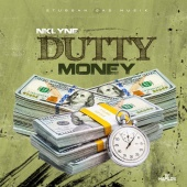 Nklyne - Dutty Money