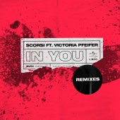 Scorsi - In You [Remixes]
