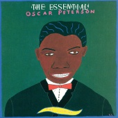 Oscar Peterson - The Essential Oscar Peterson: The Swinger