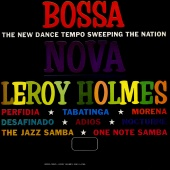 LeRoy Holmes And His Orchestra - Bossa Nova