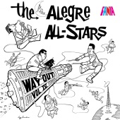 Alegre All Stars - Way Out, Vol. 4