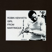 Robin Kenyatta - Girl From Martinique