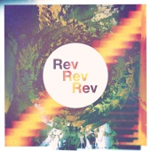 Rev Rev Rev - Catching A Buzz
