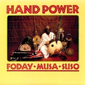 Foday Musa Suso - Hand Power