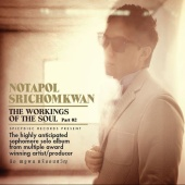 Kor Notapol Srichomkwan - The Workings of The Soul Part 2