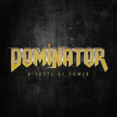 Dominator - A Taste Of Power
