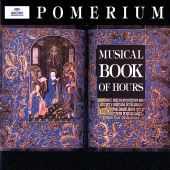 Pomerium & Alexander Blachly - Musical Book of Hours