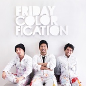 Friday - Colorfication