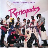 Brass Construction - Renegades [Expanded Edition]
