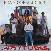 Brass Construction - Attitudes [Expanded Edition]