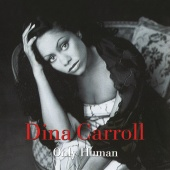 Dina Carroll - Only Human