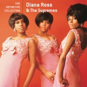 Diana Ross & The Supremes - The Definitive Collection