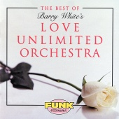 The Love Unlimited Orchestra - The Best Of Love Unlimited Orchestra