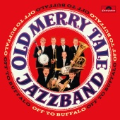 Old Merry Tale Jazzband - Off To Buffalo