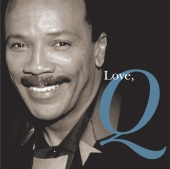 Quincy Jones - Love, Q