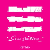 KEYTALK - Catch The Wave