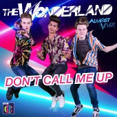 The Wonderland - Don't Call Me Up