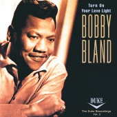 Bobby Bland - Turn On Your Love Light: The Duke Recordings Volume 2