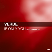 Verde - If Only You