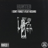 HUNTER - I Don't Forget