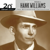 Hank Williams - 20th Century Masters: The Millennium Collection: The Best Of Hank Williams Volume 2