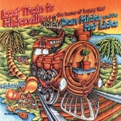 Dan Hicks & His Hot Licks - Last Train To Hicksville . . . The Home Of Happy Feet