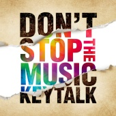 KEYTALK - Don't Stop The Music