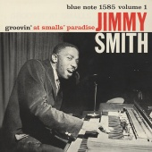 Jimmy Smith - Groovin' At Smalls' Paradise, Vol. 1 [Live]