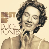 Dulce Pontes - Best Of [Deluxe]