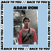 Adam Rom - Back To You [Acoustic]