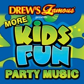 Drew's Famous Party Singers - Drew's Famous More Kids Fun Party Music