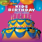 Drew's Famous Party Singers - Drew's Famous Kids Birthday Party Music