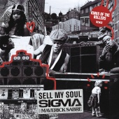 Sigma - Sell My Soul (feat. Maverick Sabre) ( Kings Of The Rollers Remix )
