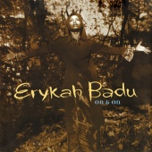 Erykah Badu - On And On