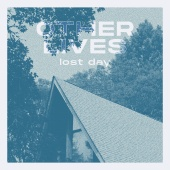 Other Lives - Lost Day