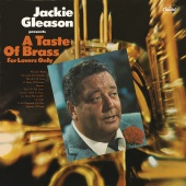 Jackie Gleason - A Taste Of Brass For Lovers Only