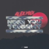Alex Midi - Need You Tonight