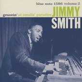 Jimmy Smith - Groovin' At Smalls' Paradise, Vol. 2 [Live]