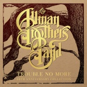 The Allman Brothers Band - Little Martha (Live At The Beacon Theatre)/Loan Me A Dime (Live At Music Theatre)/Trouble No More (Demo)