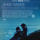 Jackie Gleason - Today's Romantic Hits/For Lovers Only