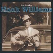 Hank Williams - The Complete Hank Williams
