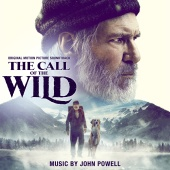 John Powell - The Call of the Wild [Original Motion Picture Soundtrack]