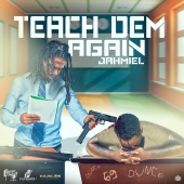 Jahmiel - Teach Dem Again