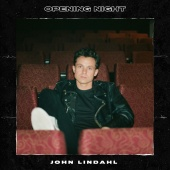 John Lindahl - Opening Night