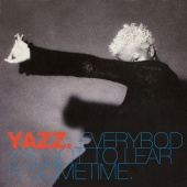 Yazz - Everybody's Got To Learn Sometime
