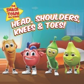 The Snack Town All-Stars - Head, Shoulders, Knees & Toes